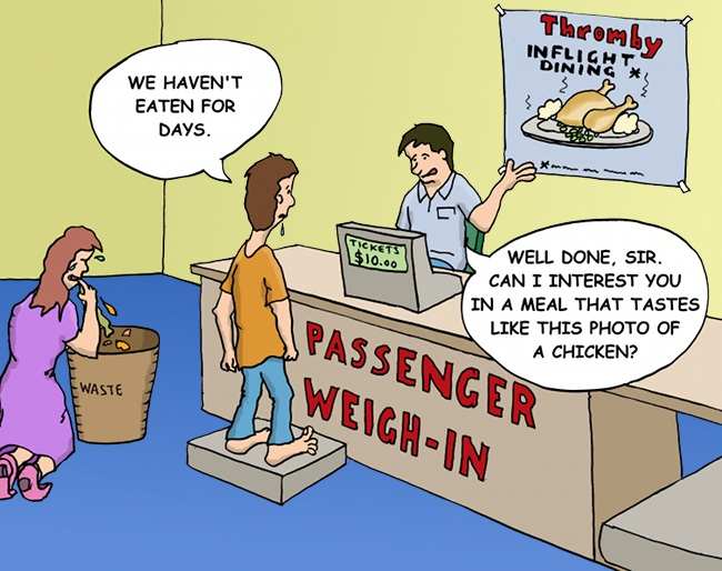Thromby Air: Tastes Like Check-In : Passengers Pay By Weight